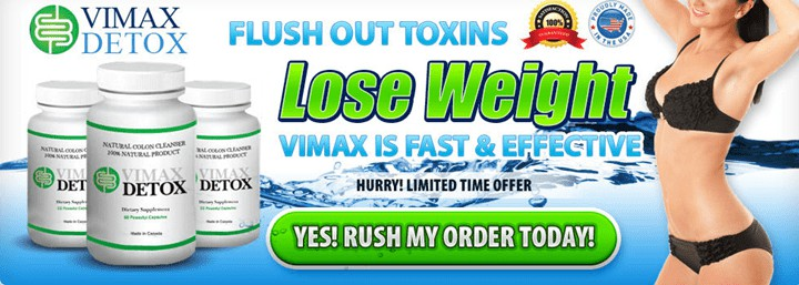 Vimax Detox - Fast & Effective.