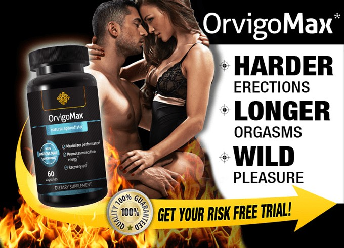 OrvigoMax Male Enhancement USA - Risico Free Trial